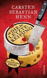 Carsten Sebastian Henn: Die letzte Reifung