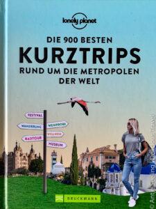 Die 900 besten Kurztrips Lonely Planet